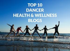 Dancer Health & Wellness Blogs