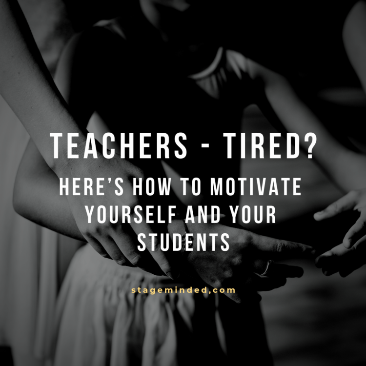 Teachers: Tired? Here's how to motivate yourself and your students
