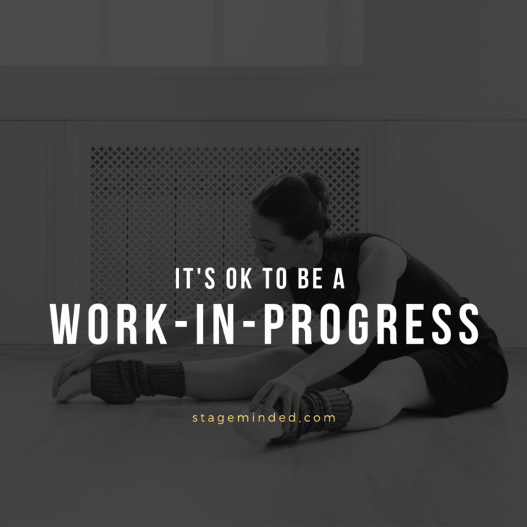 It's ok to be a work-in-progress