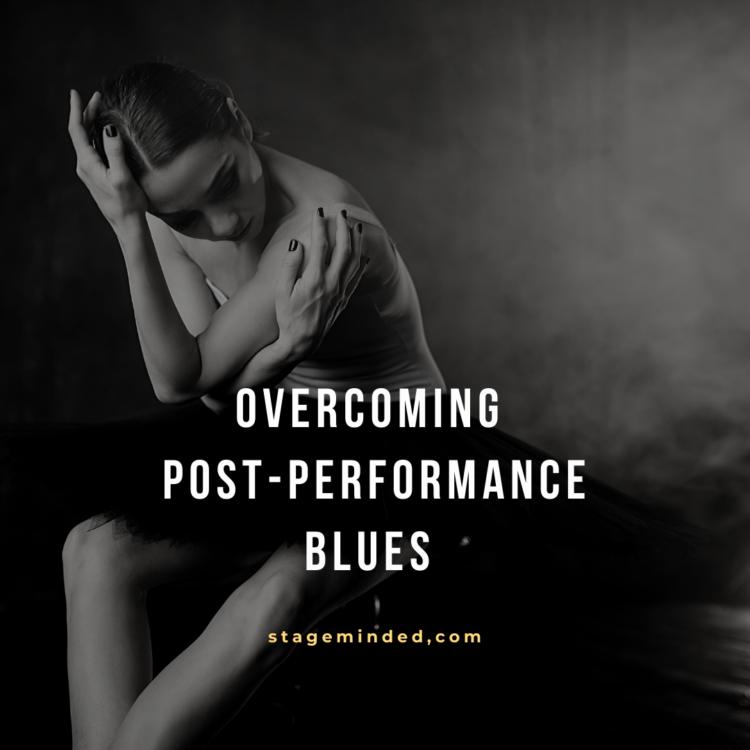 Overcoming Post Performance Blues